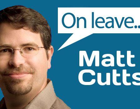SEO : Matt Cutts quitte Google et l'équipe anti-spam !