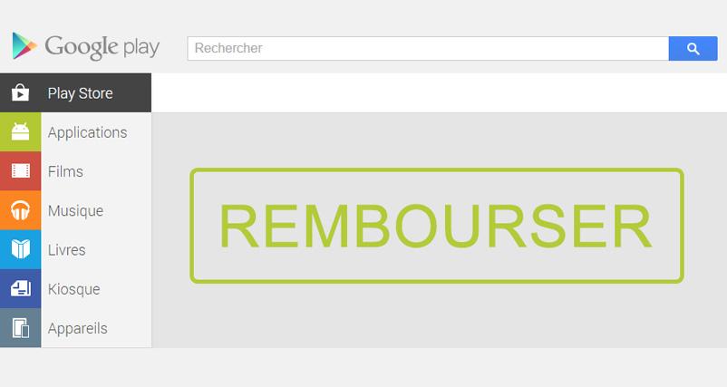 Remboursement Appli GooglePlay Store