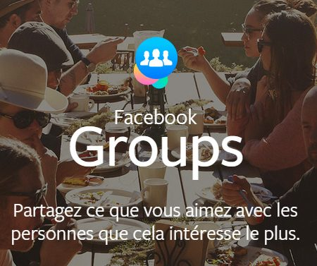 Facebook Groups : une application dédiée aux groupes Facebook !