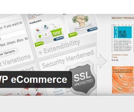 WordPress : Faille de sécurité détectée sur le plugin WP E-commerce !