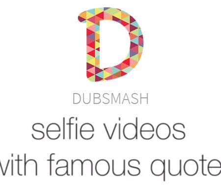 Dubsmash : l'application mobile de «selfies quotes» vidéo qui fait le buzz !