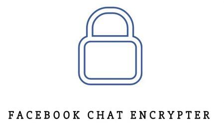 Crypter Facebook : un outil pour crypter vos conversations sur Messenger !