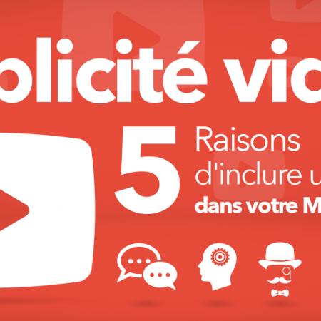 Publicité vidéo : 5 raisons d'inclure une vidéo dans votre Mix Marketing !