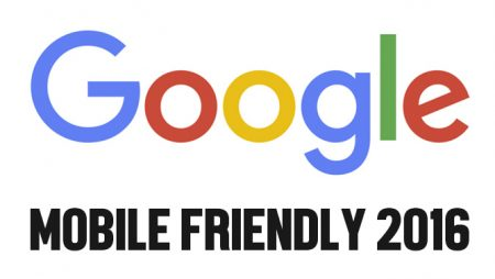 Google Mobile Friendly (2016) est désormais déployé !