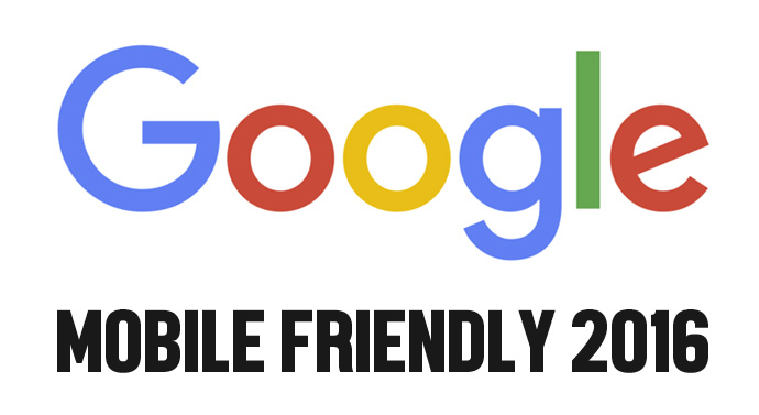 Google Mobile Friendly 2016