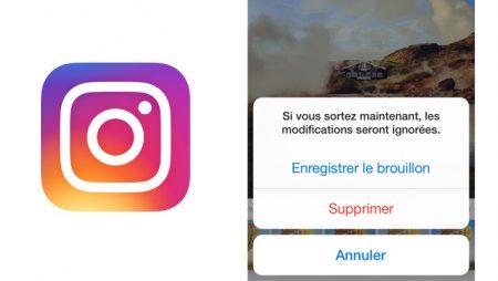 Enregistrer un brouillon sur Instagram, comment ça marche ?