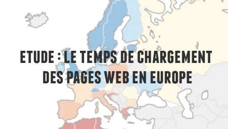 Temps de chargement des pages web : la France, loin derrière ses voisins Européens !