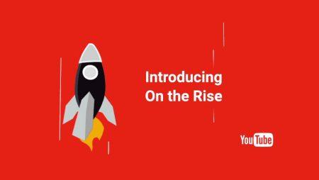 YouTube On The Rise : une meilleure mise en avant des YouTubers d'avenir !