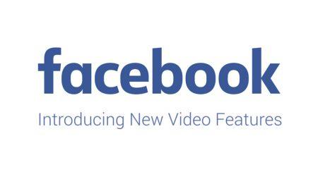 Facebook dévoile 4 nouveautés dédiées aux vidéos !