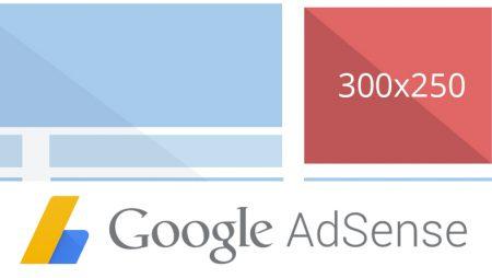 Google Adsense : les règles de placement des publicités 300×250 évoluent !