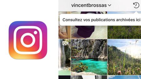 Archiver et désarchiver une photo ou vidéo Instagram : comment ça marche ?