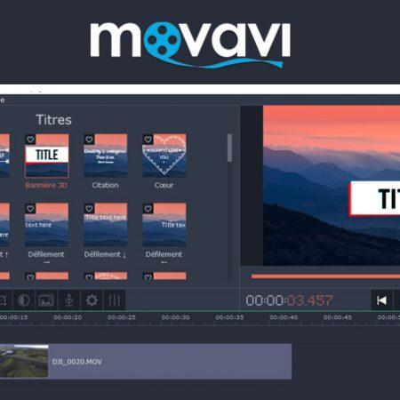 Movavi, un logiciel de montage vidéo «pas cher», simple mais complet !