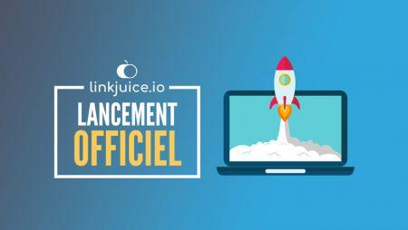 LinkJuice.io : une plateforme Française qui connecte les annonceurs et éditeurs de sites influents