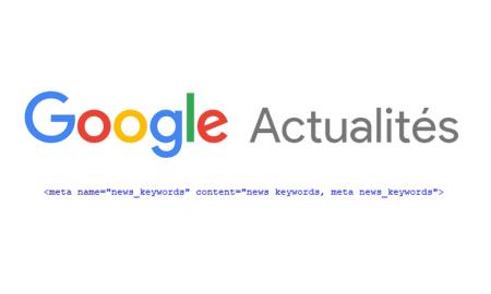 news keywords google actualites