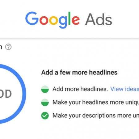 Google Ad Strength : un nouvel indicateur de qualité pour les publicités Adwords !