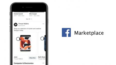 Les publicités sur la Marketplace Facebook arrivent : comment ça marche ?