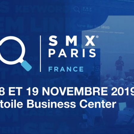SMX Paris 2019 : Dates, Programme et Code Promo -15%